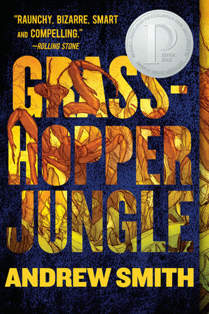 GRASSHOPPER JUNGLE by Andrew Smith is a Landmark Young Adult Title on Book Country.
