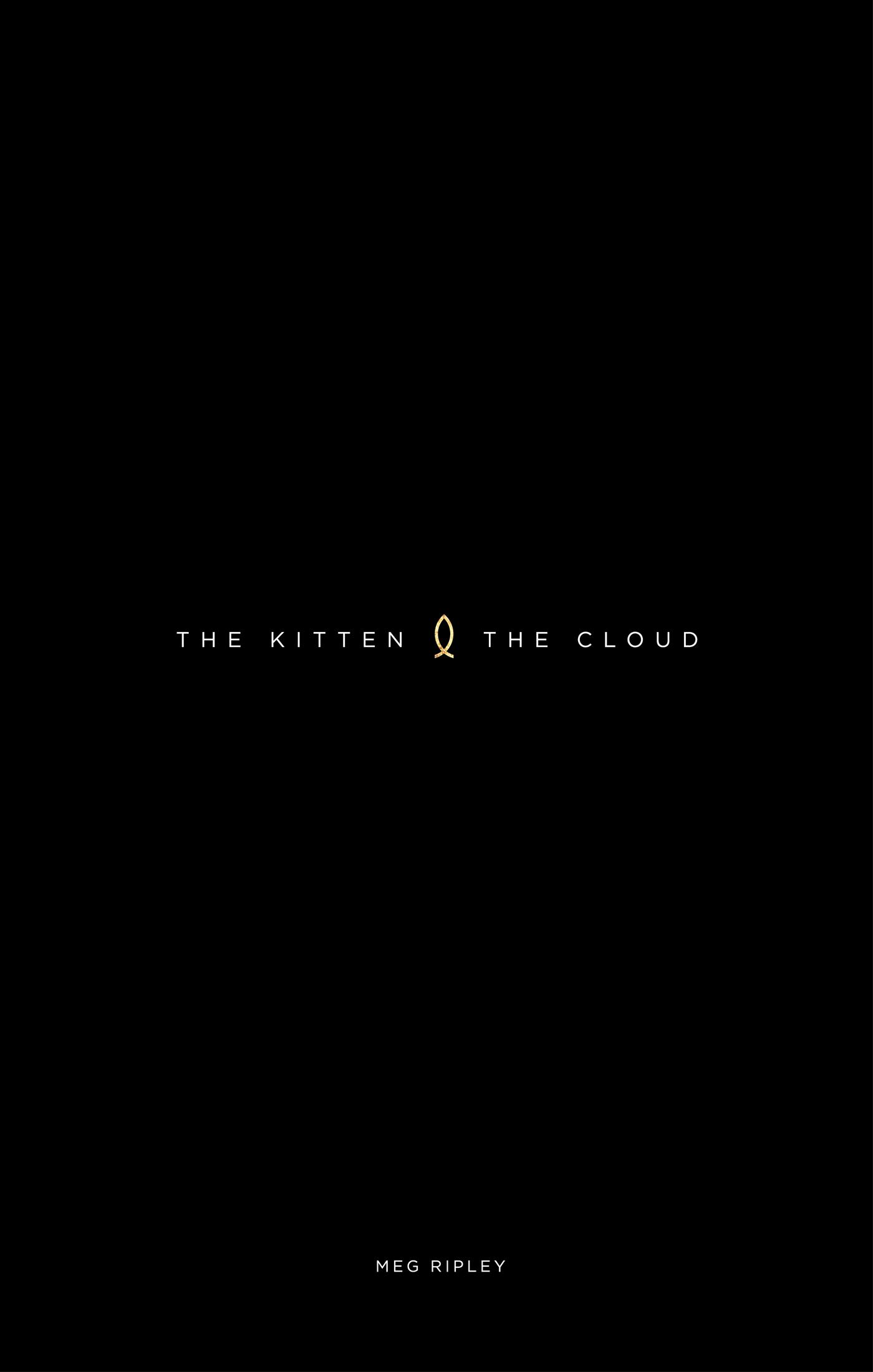 The Kitten and The Cloud